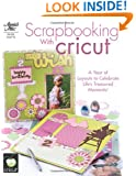 Scrapbooking with Cricut (Annie's Attic: Paper Crafts)