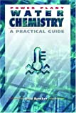 img - for Power Plant Water Chemistry: A Practical Guide book / textbook / text book