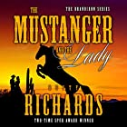 The Mustanger and the Lady Hörbuch von Dusty Richards Gesprochen von: John Tambascio