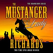 The Mustanger and the Lady Audiobook by Dusty Richards Narrated by John Tambascio
