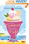 Summer at the Comfort Food Cafe: A fu...