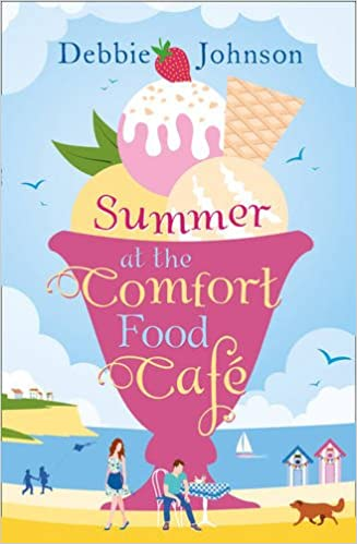 Debbie Johnson Summer at the Comfort Cafe book
