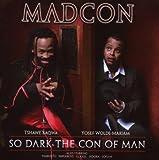 echange, troc Madcon, Sofian - So Dark the Con of Man (incl. Single Hit Beggin)