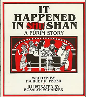 It Happened in Shushan: A Purim Story
