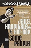 img - for Jails, Hospitals & Hip-Hop and Some People book / textbook / text book
