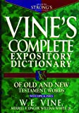 img - for Vine's Complete Expository Dictionary of Old and New Testament Words book / textbook / text book
