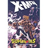 X-Men: Supernovas HC (Oversized)by Chris Bachalo