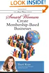 Smart Women Create Membership-Based B...