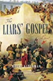 Image of The Liars' Gospel: A Novel