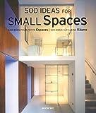 500 id�es pour petits espaces : Edition trilingue fran�ais, anglais, allemand