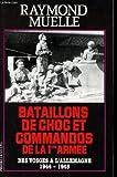 echange, troc Muelle/R - Bataillons de chocs et commandos de la première armée