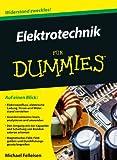 Elektrotechnik f�r Dummies (Fur Dummies)
