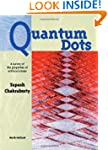 Quantum Dots: A Survey of the Propert...