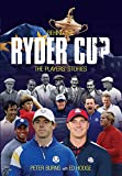 Behind the Ryder Cup: The Players' Stories (Behind the Jersey)