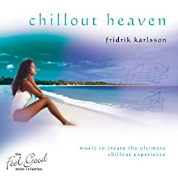 Feel Good Collection Chillout Heaven