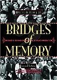 Bridges of Memory Volume 2: Chicago's Second Generation of Black Migration (v. 2)