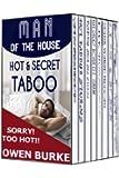 Man of the House: Hot & Secret Gay Taboo Box Set