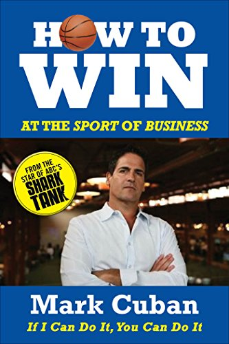 How to Win at the Sport of Business: If I Can Do It, You Can Do It (If I Can Do It You Can Do It compare prices)