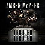 Through & Through | Amber McPeek