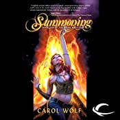 Summoning: Book One of the Moon Wolf Saga | [Carol Wolf]
