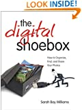Digital Shoebox: How to Organize, Find, and Share Your Photos,  ePub, The