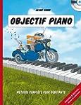 Objectif Piano : Toutes les cl�s pour...