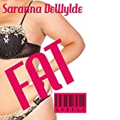 Fat: Labels, Book 1 | [Saranna DeWylde]