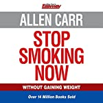 Allen Carr's Stop Smoking Now | Allen Carr