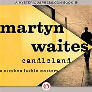 Candleland | [Martyn Waites]