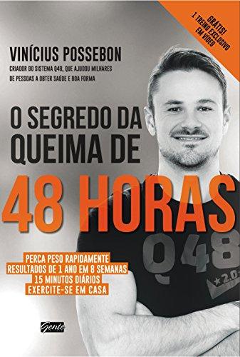 O Segredo da Queima de 48 Horas (Em Portuguese do Brasil)
