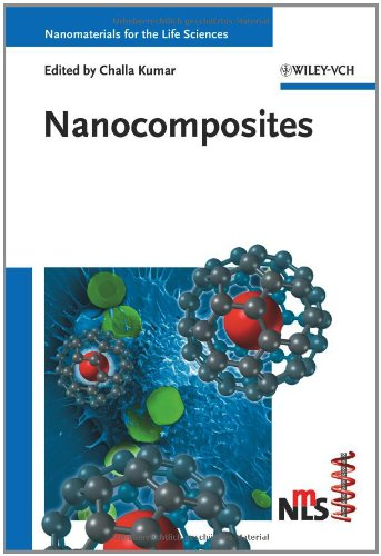 Nanocomposites (Nanomaterials for Life Sciences (VCH))