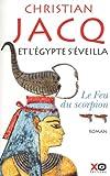 echange, troc Christian Jacq - Et l'Egypte s'éveilla : Tome 2