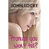 Promise You Won't Tell? (A Dani Ripper Novel Book 2) ~ John Locke