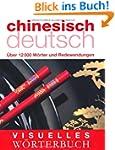 Visuelles W�rterbuch Chinesisch-Deuts...