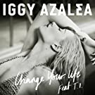 Change Your Life (Remixes) [Explicit]