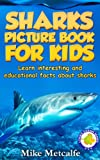 img - for Sharks for Kids: Learn Interesting Shark Facts, a Picture Book About Sharks for Children (Living Ocean Series) book / textbook / text book