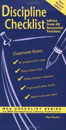Discipline Checklist: Advice from 60 Elementary Teachers (Nea Checklist Series)