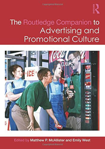 The Routledge Companion to Advertising and Promotional Culture (Routledge Companions)