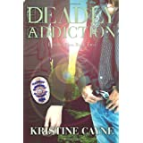 Deadly Addiction: Deadly Vices (Volume 2) ~ Kristine Cayne