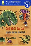 Catch Me If You Can!/¡A que no me alcanzas! (Green Light Readers Level 2) (Spanish and English Edition)