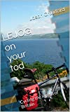 LEJOG on your tod: Cycling the length of Britain