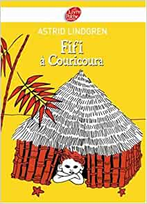 Fifi a Couricoura (French Edition): Astrid Lindgren: 9782013224734