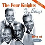 echange, troc The Four Knights - Oh Baby! Best Of/ Vol. 1
