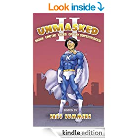 Unmasked II: More Erotic Tales of Gay Superheroes