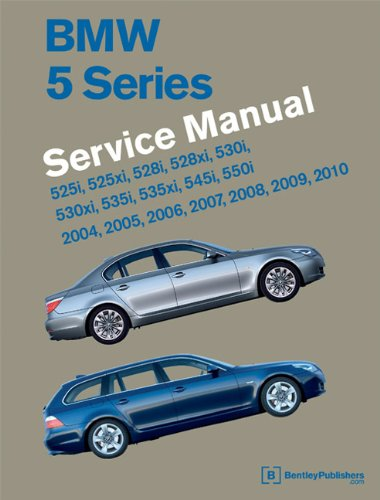 BMW 5 Series (E60, E61) Service Manual - 2004, 2005, 2006, 2007, 2008, 2009, 2010: 525i, 528i, 530i, 535i, 545i, 550i