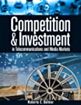 Competition and Investment in Telecom...