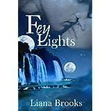 Fey Lights ~ Liana Brooks