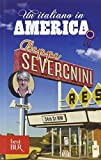Un Italiano in America (Italian Edition) (8817035793) by Severgnini, Beppe