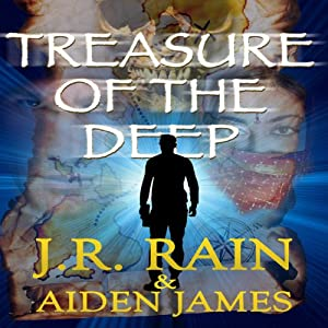 Treasure of the Deep: Nick Caine, Book 2 | [J.R. Rain, Aiden James]