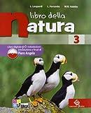 Libro della natura. Con espansione online. Per la scuola media: LIBRO NATURA 3 +LD